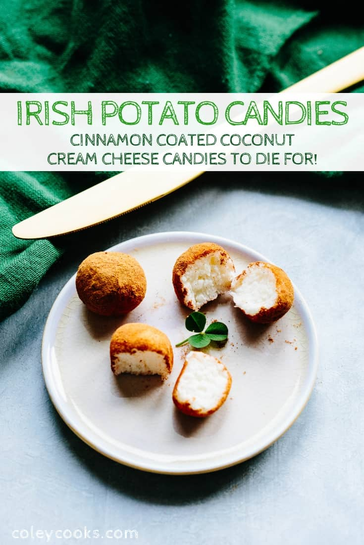 These sweet, coconut Irish Potato Candies aren't Irish or made of potatoes, but they are ridiculously tasty and the perfect treats for St. Patricks' Day! #easy #Irish #candy #recipe #potato #coconut #cinnamon #dessert | ColeyCooks.com
