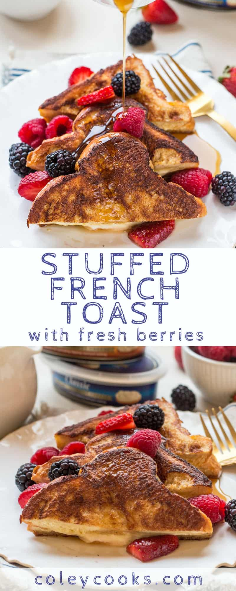 STUFFED FRENCH TOAST   Easy + delicious cream cheese stuffed French toast recipe served with fresh berries and pure maple syrup. The best breakfast or brunch!   ColeyCooks.com