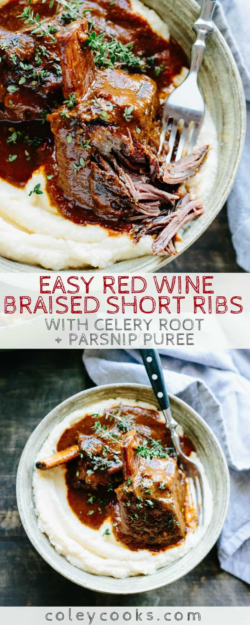 Easy Red Wine Braised Short Ribs with Parsnip Celery Root Puree is a delicious winter comfort food recipe that's gluten free, Paleo and perfect for a cozy weeknight dinner #easy #beef #glutenfree #shortrib #recipe #paleo #redwine #braised #crockpot #parsnip #celeriac #comfortfood | ColeyCooks.com