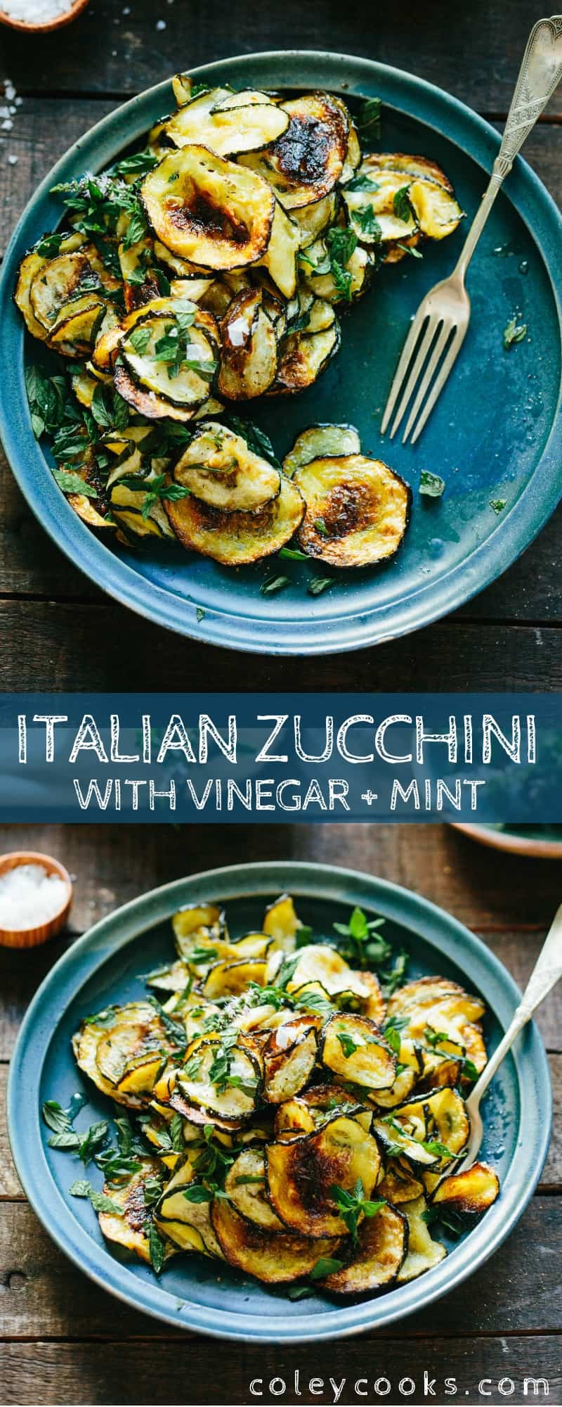 Pinterest collage of Italian seasoned zucchini slices roasted with vinegar and mint.